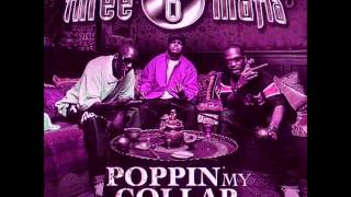 Three 6 Mafia Ft Project Pat- Poppin My Collar  (Chopped And Screwed By Rowjay)