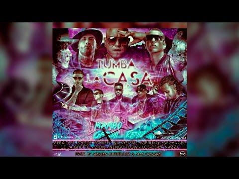 Alexio Ft. Varios - Tumba La Casa (Adrián Gutiérrez & Max Corsio Remix) | Marzo 2016