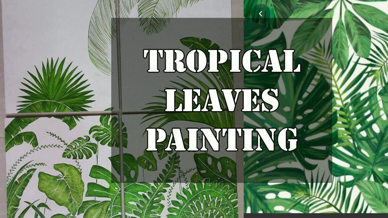 Painting Tropical Leaves Tropical Leaves Acrylic Painting Youtube Watercolor painting of lotus flower. painting tropical leaves tropical leaves acrylic painting