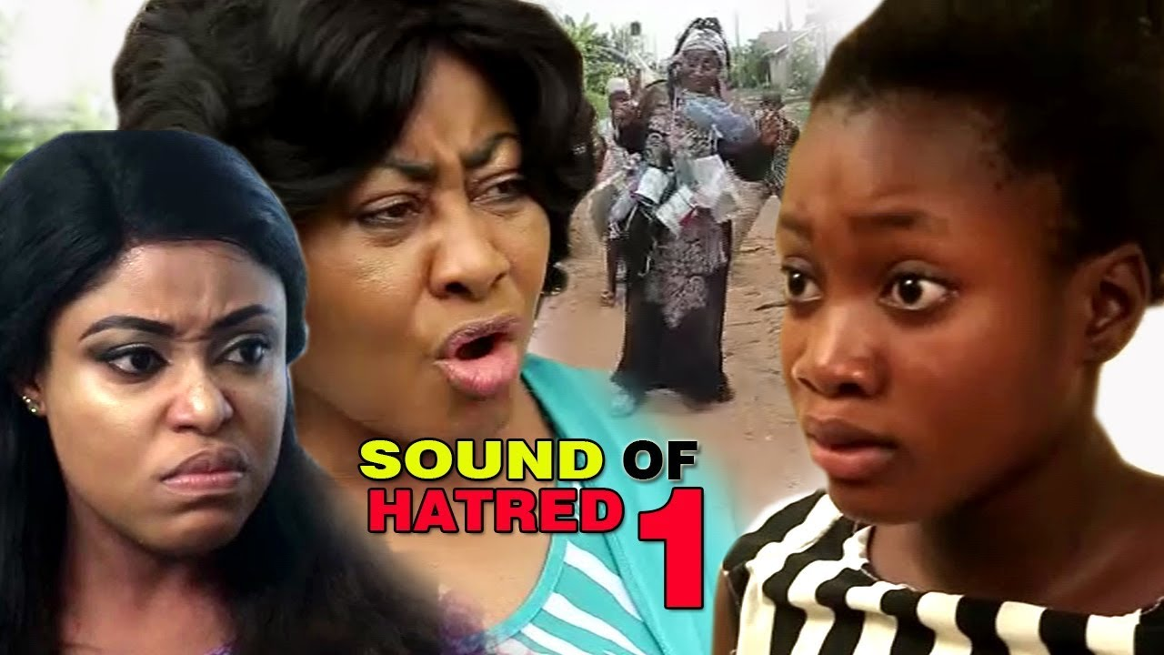 Download Sound Of Hatred Season 1 - Latest 2017 Nigerian Nollywood Family Movie English Full HD