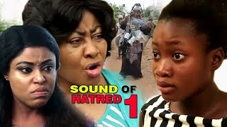 Sound Of Hatred Season 1 - Latest 2017 Nigerian Nollywood Family Movie English Full HD