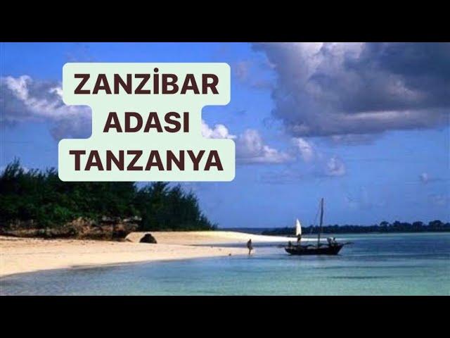 Zanzibar Adası, Afrika Ekspedisyonu Bölüm 3 / Zanzibar Island, African Expedition Part 3