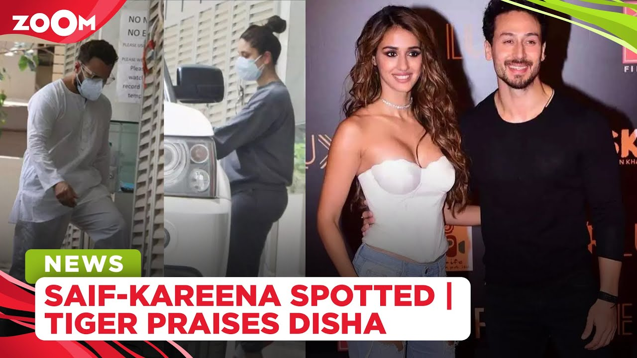 Kareena Kapoor & Saif Ali Khan spotted at a clinic | Tiger Shroff praises girlfriend Disha Patani