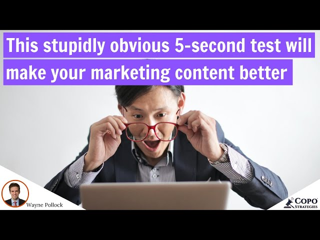 Use this stupidly obvious test to instantly make your marketing content more engaging