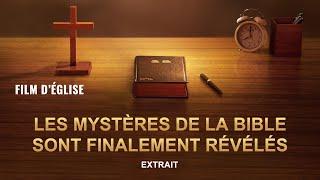 « Dévoiler le mystère de la Bible » Révélation : la relation entre Dieu et la Bible