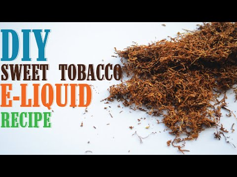 Sweeeeet Tobacco E Liquid Recipe 100ml