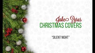 Jake Zyrus Christmas Covers | Silent Night