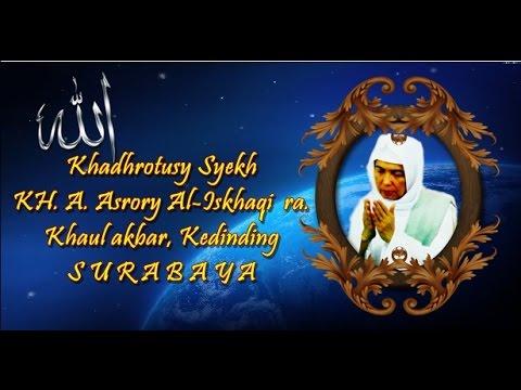Khadhrotusy Syekh KH. A. Asrori Al-Iskhaqi ra -