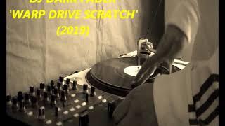 DJ Dark Fader - Warp Drive Scratch