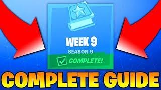 Fortnite Season 9 Week 9 Challenges GUIDE! - How To Complete ALL Season 9 Week 9 Challenges (NEW)