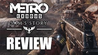 Metro Exodus: Sam's Story DLC Review - The Final Verdict (Video Game Video Review)