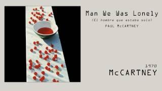 Paul McCartney - Man We Was Lonely // Subtitulado en ESP