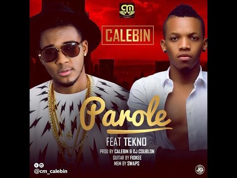 Calebin Ft Tekno - Parole [Official Audio]