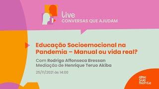 Educação Socioemocional na Pandemia - Manual ou vida real?