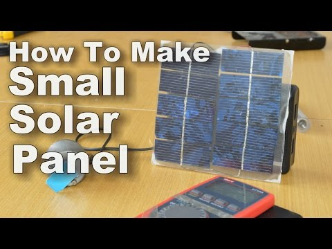 How to make small solar panel youtube for Solar energy projects for kids