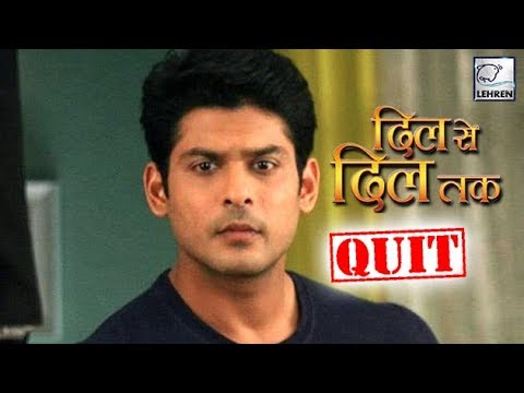 Siddharth Shukla QUITS Dil Se Dil Tak | SHOCKING