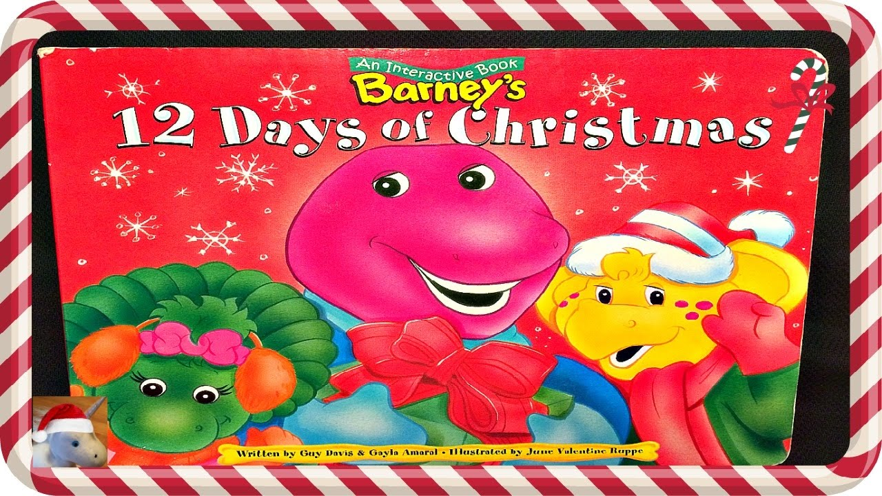barney barneys 12 days of christmas read aloud story book for kids children youtube - 12 Days Of Christmas Book