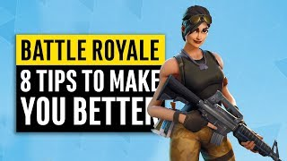 Battle Royale | 8 Tips & Tricks to Improve Your Game (Intermediate Level)