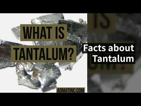 What is Tantalum: Facts & Uses | Admat