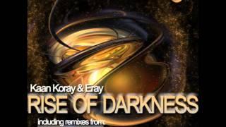 Kaan Koray & Eray - Rise Of Darkness (Original Mix) [Insomniafm Records]