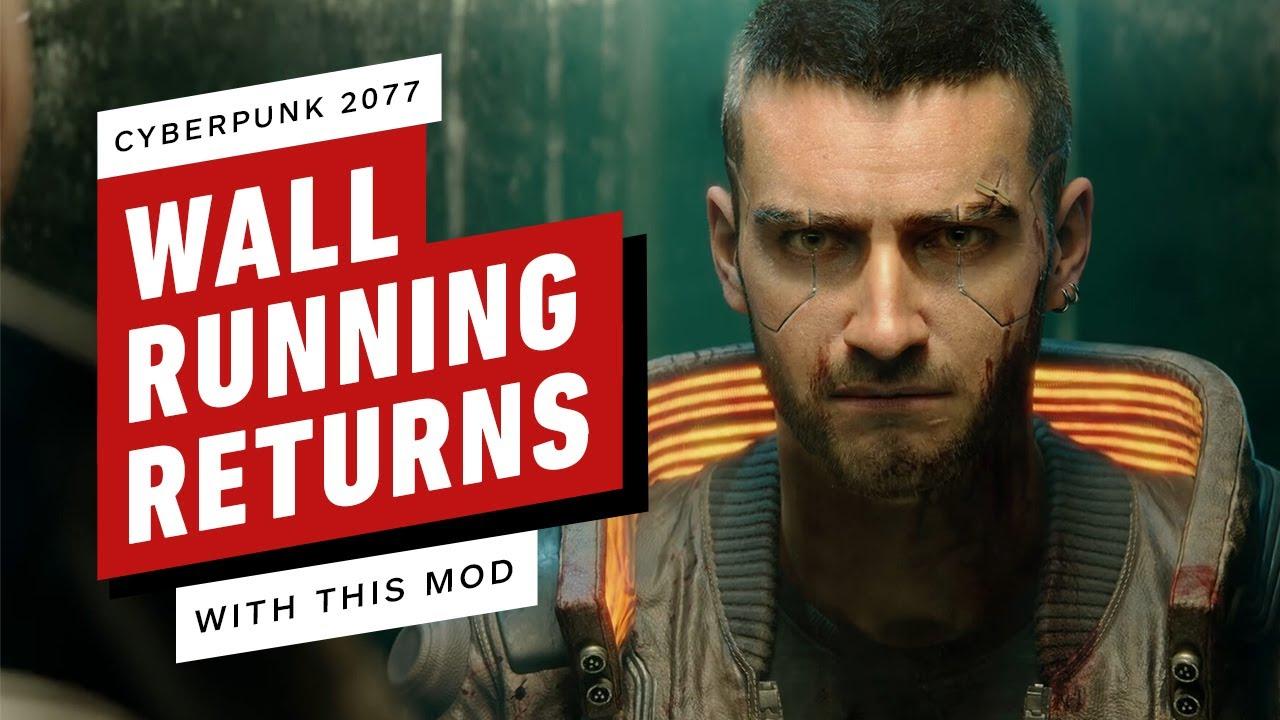 Cyberpunk 2077: Wall Running Returns Through Mod - IGN