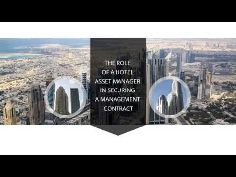 The role of a hotel asset manager in securing a management contract