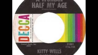 Kitty Wells ~ A Woman Half My Age YouTube Videos