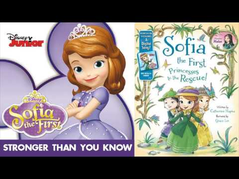 Sofia The First - Stronger Than You Know