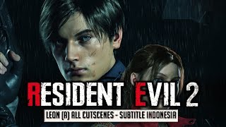 Video Resident Evil 2 Remake Movie All Cutscenes Leon A Subtitle Indonesia download MP3, 3GP, MP4, WEBM, AVI, FLV November 2019