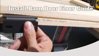 How to cut track guide in barn door