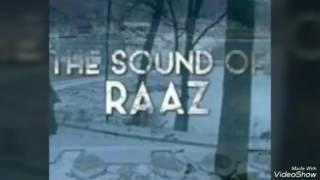 Sound of Raaz | Full Song Original Version | Raaz Reboot | Emraan Hashmi, Kriti Kharbanda