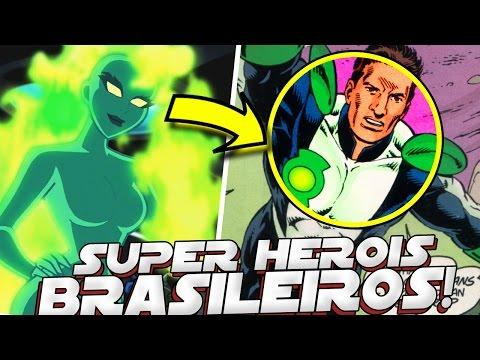 SUPER HEROIS BRASILEIROS DA DC COMICS QUE VOCE NAO SABIA QUE EXISTIAM