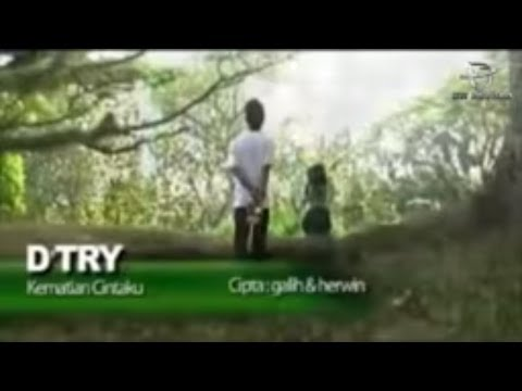 D'Try - Kematian Cintaku (Official Music Video)