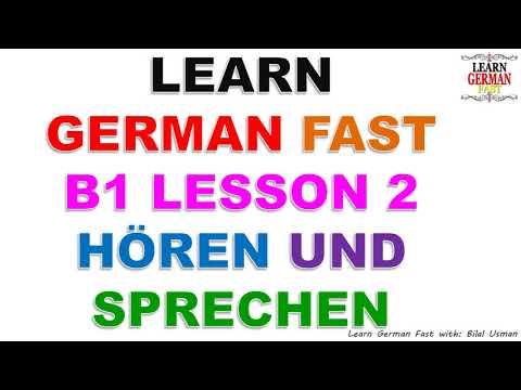 Learn German with Bilal:- B1 LESSON 2 HÖREN UND SPRECHEN