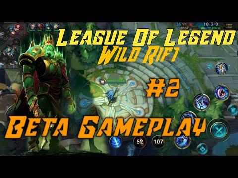 League Of Legends Wild Rift Beta Gameplay Part 2 Youtube