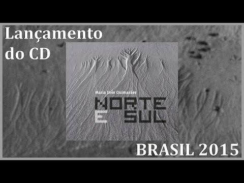 Lançamento do CD Norte e Sul -  Brasil 2015 (Turnê)