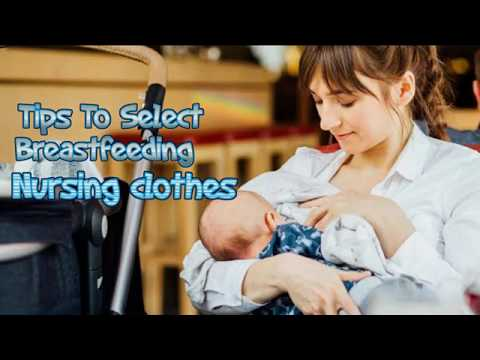 The Best Clothes For Breastfeeding Mothers