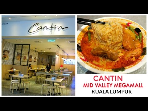 Cantin, Mid Valley Megamall, Kuala Lumpur - Food Review