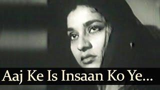 Aaj Ke Insaan Ko (HD) - Amar Rahey Ye Pyar Songs - Rajendra Kumar - Nanda - Kavi Pardeep