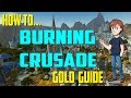 How To Make Gold With Burning Crusade Farms!! | WoW Gold Guides
