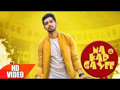 Na Kar Gayee (Full Song)   Jump To Bhangra   Babbal Rai   Latest Punjabi Songs 2016   Speed Records