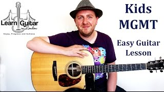 Kids - Beginners Guitar Lesson - MGMT - How To Play - Fingerstyle + Strumming
