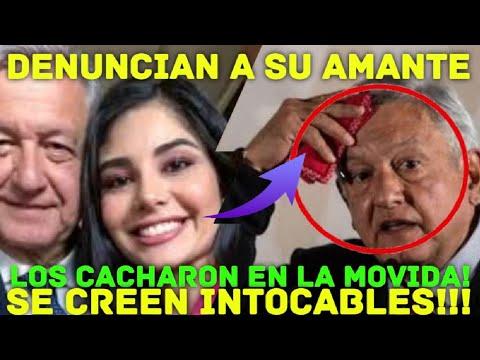 ÚLTIMO SEGUNDO! DENUNCIAN A AMANTE DE AMLO, ESTA ES LA RAZÓN ¡INCREÍBLE! #FueraAMLO