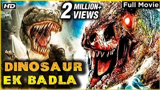 Dinosaur - Ek Badla Full Hindi Movie | Super Hit Hollywood Movie Dubbed In Hindi | Action Movie
