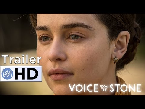 VOICE FROM THE STONE , starring Emilia Clarke and Marton Csokas