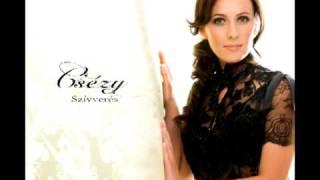Csézy - Általad vagyok (Radio Dance Version).