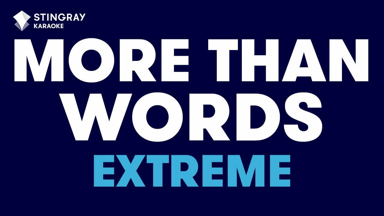 more than words in the style of extreme karaoke video with lyrics no lead vocal youtube