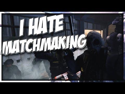 i hate matchmaking