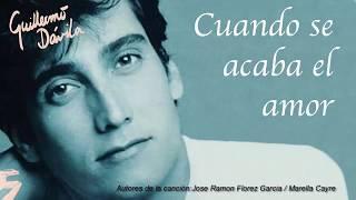 Guillermo Davila - Cuando se acaba el amor - Karaoke