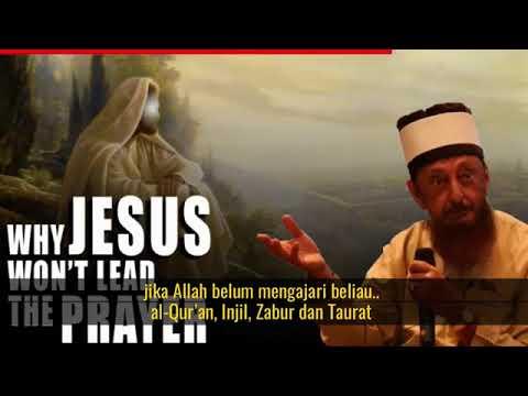 Nabi Isa ('alaihissalam) Tidak Akan Memimpin Shalat saat Kedatangannya Kenapa?